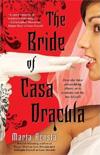 [The Bride of Casa Dracula]