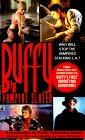 [Buffy the Vampire Slayer]