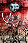 Vampire Slayer:  One Foot in Darkness