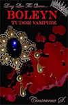 [Boleyn: Tudor Vampire]