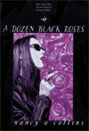 [A Dozen Black Roses]