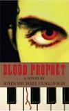 Blood  Prophet: A Novel