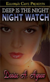[Deep Is the  Night: Night Watch]