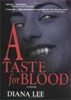 [A Taste for  Blood]