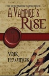 A Vampire's Rise