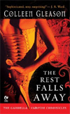 The Rest Falls Away: The Gardella Vampire Chronicles