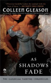 As Shadows Fade