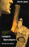 Vampire  Apocalypse: Descent Into Chaos