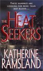 [The Heat Seekers]
