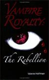 Vampire  Royalty: The Rebellion