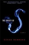 The Society  of S: A Novel