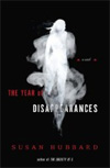 The Year of  Disappearances: A Novel