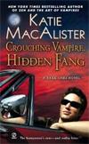 [Crouching Vampire, Hidden Fang]