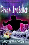 Dream  Snatcher