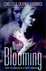 [Night  Blooming]