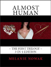 ALMOST HUMAN: The First Trilogy~