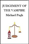 Judgement of the Vampire by Michael Pugh