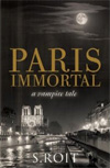 [Paris Immortal]
