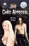 Gang Approval