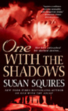 [One with the Shadows]
