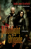 The Moonlight Brigade: A Millennial Novel