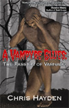 [A Vampyre's  Blues: The Passion Of Varnado]
