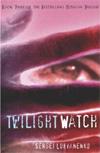 [Twilight Watch]