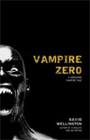 Vampire Zero: A Gruesome Vampire Tale