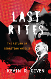 Last Rites by Kevin R. Given