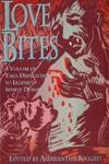 Love Bites edited by Amarantha Knight (Nancy Kilpatrick)