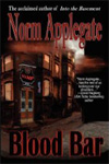 Blood Bar: A Vampire Tale by Norm Applegate