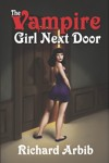 Vampire Girl Next Door, The by Richard Arbib