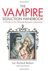 Vampire Seduction Handbook by Luc Richard Ballion