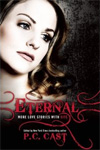 Eternal: More Love Stories with Bite edited by P. C. Cast