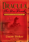 Dracula the Un-Dead: The Sequel to the Original Classic by Dacre Stoker and Ian Holt