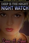 Deep Is the Night: Night Watch by Denise A. Agnew