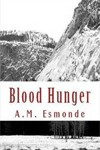 Blood Hunger by A. M. Esmonde