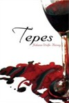 Tepes by Johann Wolfe Heisey