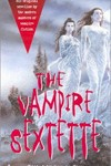 Vampire Sextette edited by Marvin Kaye