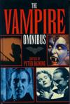 Vampire Omnibus, The edited by Peter Haining