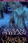 Crimson Hours by Susan Phelan