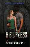 Helpless by Scott Prussing