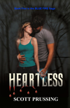 Heartless by Scott Prussing