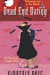 Dead End Dating Series by Kimberly Raye