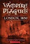 Vampire Plagues Series by Sebastian Rooke