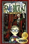 Rowan of the Wood Series by Christine and Ethan Rose