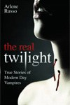 Real Twilight, The by Arlene Russo