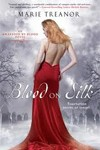 Blood on Silk: An Awakened By Blood Novel by Marie Treanor