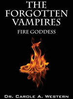 The Forgotten Vampires: Fire Goddess